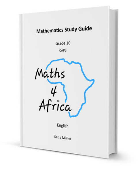 Study Guides | Mathematics Study Guide | Grade 10 - 12 Study Guides