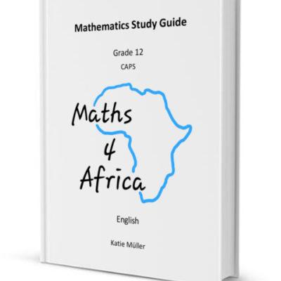 Grade 12 Mathematics Study Guide